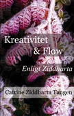 Kreativitet & flow enligt Ziddharta