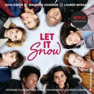 Let it snow : magisk julhelg i tre delar (ljudb