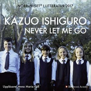 Never let me go (ljudbok) av Kazuo Ishiguro