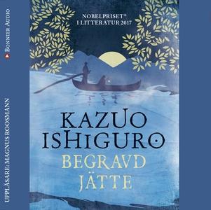 Begravd jätte (ljudbok) av Kazuo Ishiguro