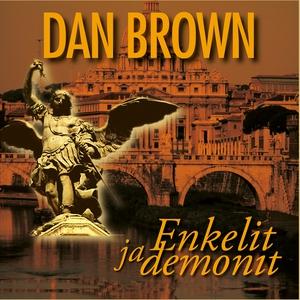 Enkelit ja demonit (ljudbok) av Dan Brown