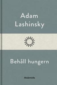 Behåll hungern (e-bok) av Adam Lashinsky