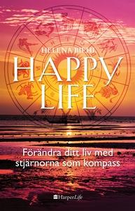 Happy life: Förändra ditt liv med stjärnorna so