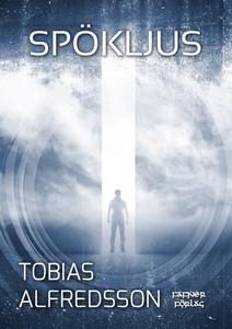 Spökljus (e-bok) av Tobias Alfredsson