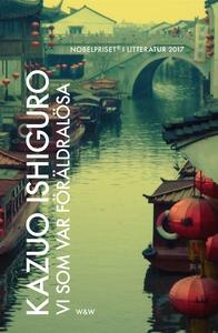 Vi som var föräldralösa (e-bok) av Kazuo Ishigu