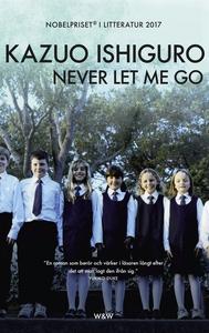 Never let me go (e-bok) av Kazuo Ishiguro