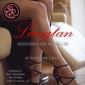 Längtan (ljudbok) av Shailene Craig