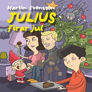 Julius firar jul (ljudbok) av Martin Svensson