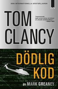 Dödlig kod (e-bok) av Tom Clancy, Mark Greaney