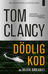 Dödlig kod (e-bok) av Tom Clancy, Mark Greaney