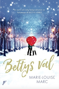 Bettys val (e-bok) av Marie-Louise Marc