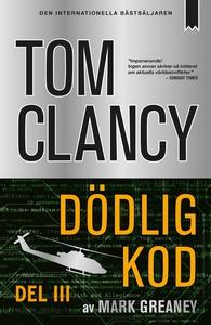 Dödlig kod - Del III (e-bok) av Tom Clancy, Mar