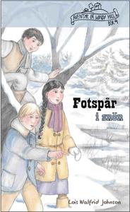 Fotspår i snön (e-bok) av Lois Walfrid Johnson