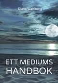 Ett mediums handbok