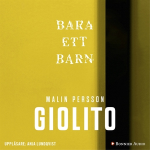 Bara ett barn (ljudbok) av Malin Persson Giolit