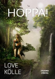 Hoppa! (e-bok) av Love Kölle