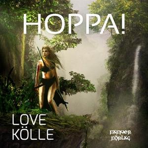 Hoppa! (ljudbok) av Love Kölle