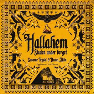 Hallahem. Staden under berget (ljudbok) av Susa