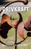 Drivkraft — att söka sin inre motivation — Runnagården 50 år 2017