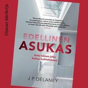 Edellinen asukas (ljudbok) av J. P. Delaney