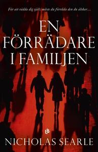 En förrädare i familjen (e-bok) av Nicholas Sea