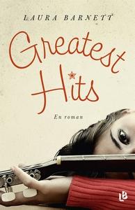Greatest hits - en roman (e-bok) av Laura Barne
