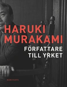 Författare till yrket (e-bok) av Haruki Murakam