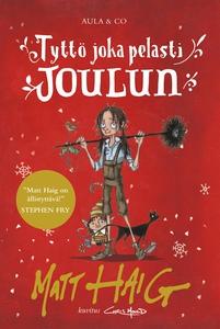 Tyttö joka pelasti joulun (e-bok) av Matt Haig