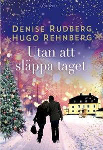 Utan att släppa taget (e-bok) av Denise Rudberg