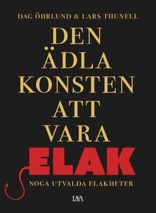 Den ädla konsten att vara elak (e-bok) av Dag Ö