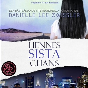 Hennes sista chans (ljudbok) av Danielle Lee Zw