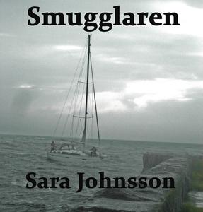 Smugglaren (ljudbok) av Sara Johnsson