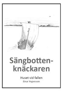 Sängbottenknäckaren (e-bok) av Einar Yngvesson