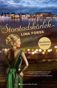 Storstadskärlek (e-bok) av Lina Forss