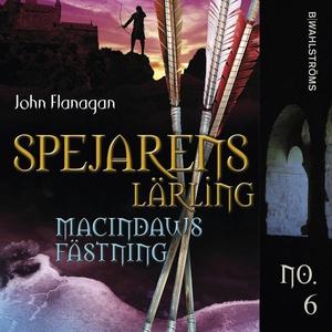 Spejarens lärling 6 - Macindaws fästning (ljudb