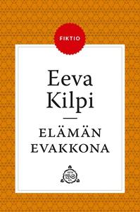 Elämän evakkona (e-bok) av Eeva Kilpi