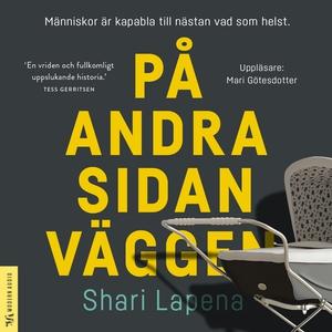 På andra sidan väggen (ljudbok) av Shari Lapena