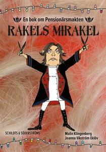 Rakels mirakel (e-bok) av Malin Klingenberg