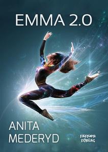 Emma 2.0 (e-bok) av Anita Mederyd