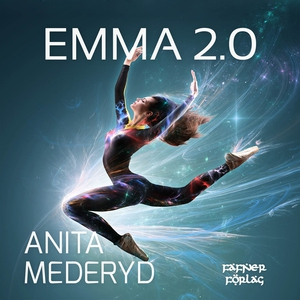 Emma 2.0 (ljudbok) av Anita Mederyd