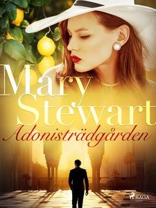 Adonisträdgården (e-bok) av Mary Stewart