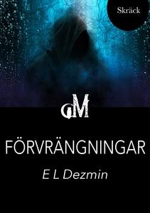 Förvrängningar (e-bok) av E. L. Dezmin