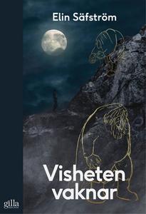 Visheten vaknar (e-bok) av Elin Säfström