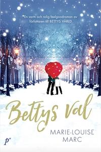 Bettys val (ljudbok) av Marie-Louise Marc