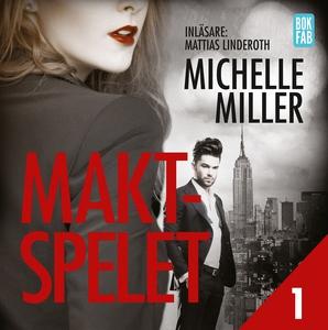 Maktspelet Del 1 (ljudbok) av Michelle Miller