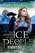 The Ice People 17 - The Garden of Death