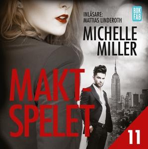 Maktspelet Del 11 (ljudbok) av Michelle Miller