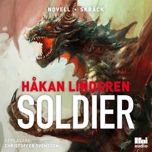Soldier (ljudbok) av Håkan Lindgren