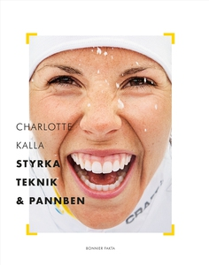 Charlotte Kalla - styrka, teknik och pannben (e