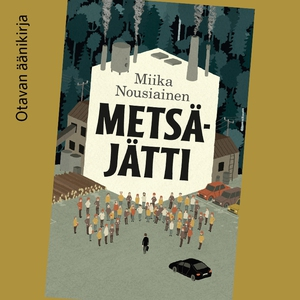 Metsäjätti (ljudbok) av Miika Nousiainen